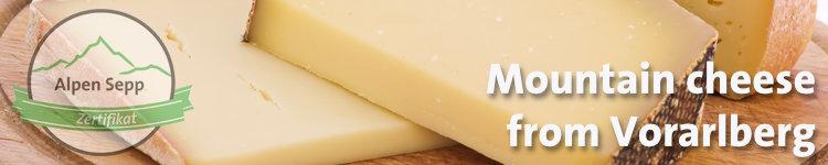 Mountain cheese from Vorarlberg